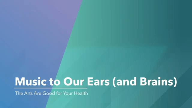 Music To Our Ears And Brains The Arts Are Good For Your Health 0 0 Screenshot